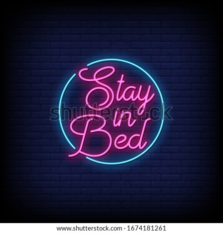 Stay in Bed Neon Signs Style Text Vector