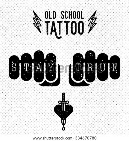 stay true old school tattoo