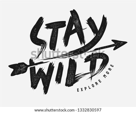 stay wild brush style