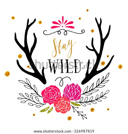 stay wild hand drawn poster
