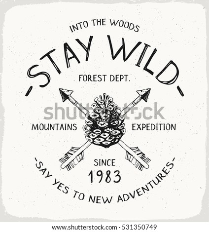 stay wild outdoor print in...