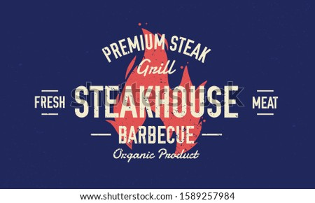 Steak House, barbecue restaurant logo, poster. BBQ trendy logo with fire flame and lettering. Retro typography for steakhouse, restaurant, smoke house. Vector illustration