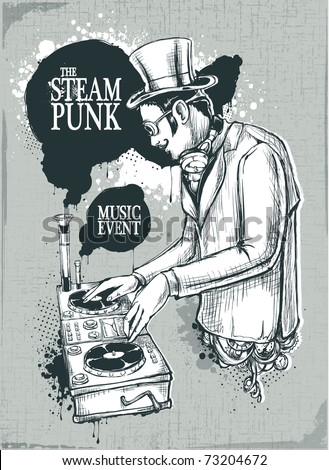 Steampunk musical poster with retro styled dj. Layered. Vector EPS 10 illustration.