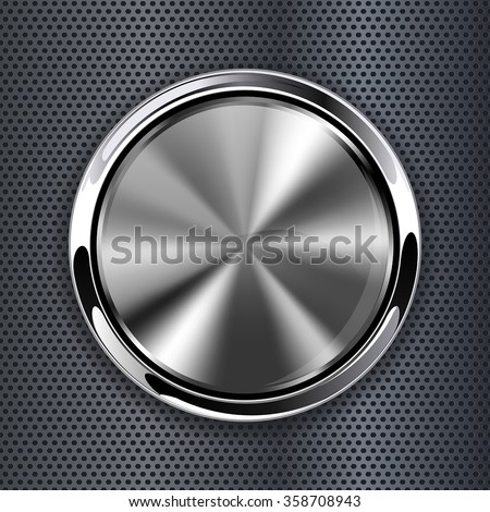 Steel round button on metal background, web icon with metallic frame. Vector illustration