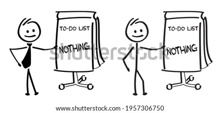 Stickman with checklist. Stick figures man or Business man with slogan to do list, nothing. Relax, weekend sign. Positive, motivation and inspiration quote. Today, relaxing and chill.  Stock photo ©