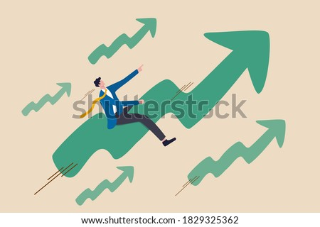 Stock market price rising up skyrocket in bull market, positive growing up business or ambition for winner investor concept, confidence businessman riding fast speed green rising up graph to the top.