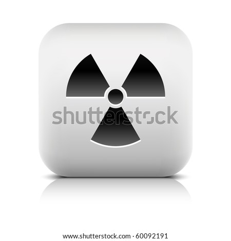 Stone web 2.0 button radiation symbol sign. White rounded square shape with shadow and reflection. White background
