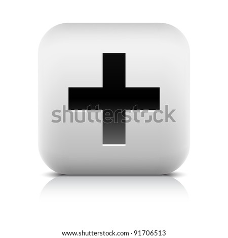 Stone web 2.0 button share symbol add sign. White rounded square shape with black shadow and gray reflection on white background. This vector illustration created and saved in 8 eps