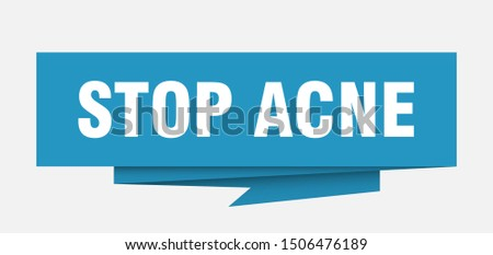 stop acne. stop acne paper origami speech bubble. stop acne tag. stop acne blue banner. peeler