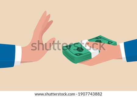 Stop Corruption, refusing to take bribery money concept, honest businessman hand refuse to take illegal money banknotes. Сток-фото ©