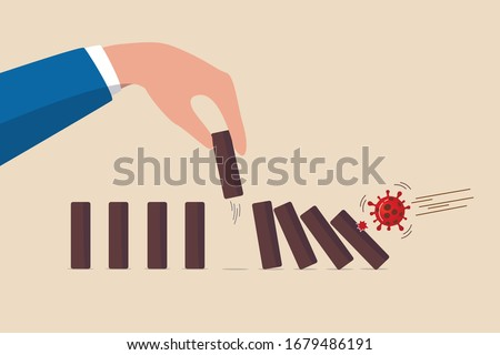 Stop domino effect of market and economics collapse, financial crisis from COVID-19 Coronavirus flu outbreak, COVID-19 virus pathogen impact domino create fall domino effect but hand pick one to stop