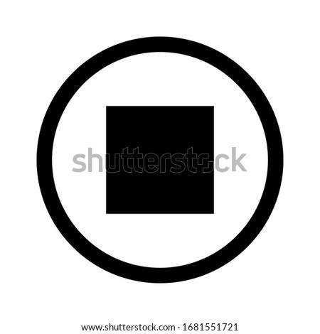 Stop icon. Stop media  button, sign isolated for apps and websites. Vector illustration