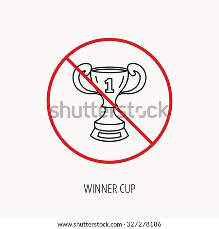 Stock vector stop or ban sign winner cup icon first place award sign