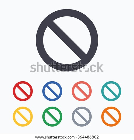Stop sign icon. Prohibition symbol. No sign. Colored flat icons on white background.