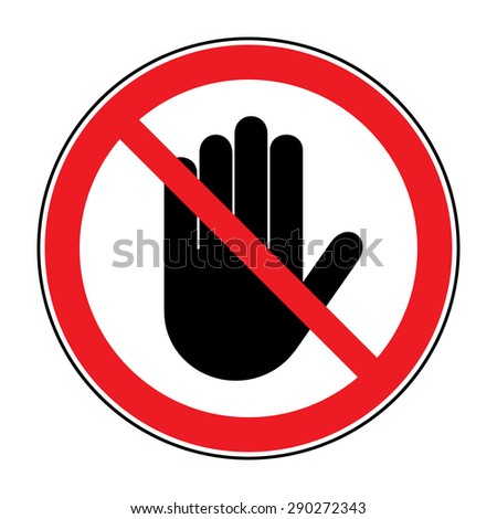 STOP sign! No entry. Black hand sign isolated on white background. Red stop symbol in a crossed circle. Hand sign for prohibited activities. Stock vector illustration - you can change color and size