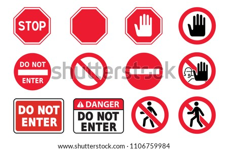 stop sign set Do not enter Danger Warning and attention traffic road and stop Vector Icon Symbool Eps No touch Walking hand hands No admittance Handprint  Alarm system Emergency Prohibition Forbid