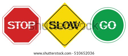 stop  slow  go sign words