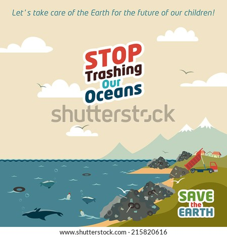 stop trashing our oceans save
