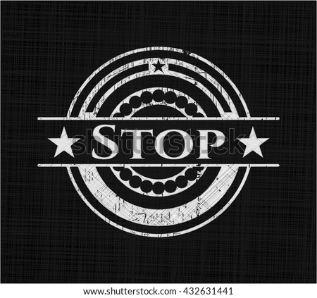 Stop written with chalkboard texture