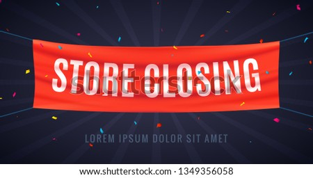 Store closing banner sign. Sale red flag isolated with text store closing, poster frame clearance offer.