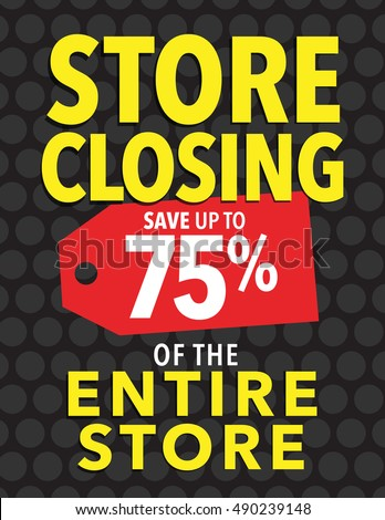 store closing sale   save up to