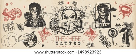 Storm area 51. Old school tattoo collection. Retro sci-fi. Aliens invaders. Conspiracy theory. Reptilian humanoids, anunnaki, all seeing eye pyramids. Obey and consume. Traditional tattooing art