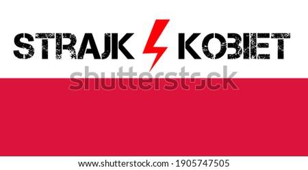 Strajk kobiet written on Poland flag, abortion ban in Poland Zdjęcia stock ©