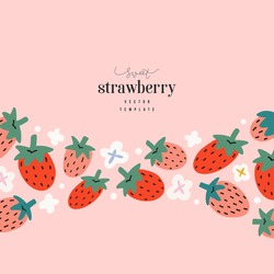 Strawberry card template, modern elegant design with blank space for message, hand drawn illustration of red berries with white flowers, good for banner,card, packaging or invitation