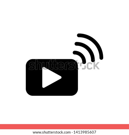 Streaming vector icon, broadcast symbol. Simple, flat design for web or mobile app
