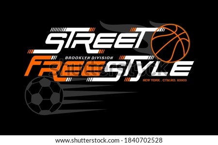 STREET FREESTYLE, athletic sport typography, tee shirt graphics, vectors