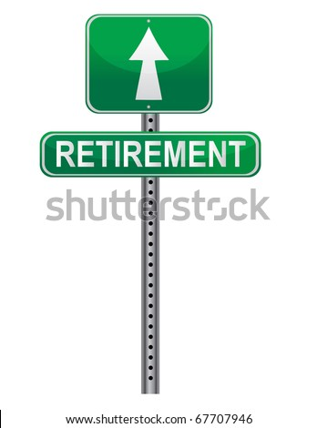 Street post sign pointing the Retirement. Vector file available / Retirement Street sign