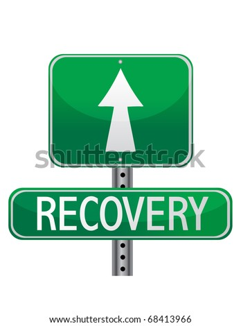 street sign about personal health and business recovery