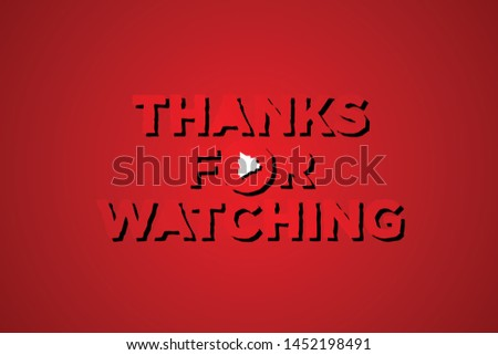 Strong letter THANKS FOR WATCHING with color red in flat style. Editable vector template for element video editing. Vector illustration EPS.8 EPS.10