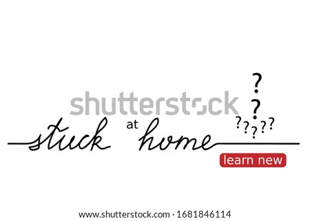 stuck at home vector lettering