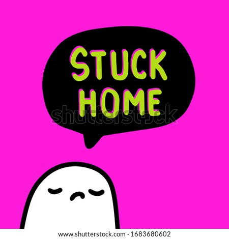 stuck home hand drawn vector