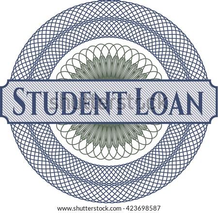 Student Loan inside a money style rosette