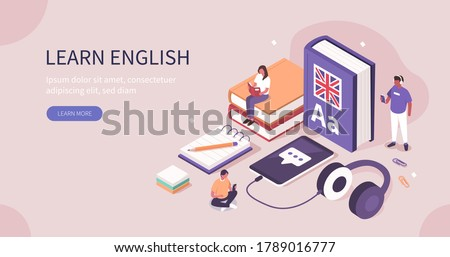 Students Learning English Language Online. People Characters Studying with Smartphone, Books and Practicing Reading, Listening and Speaking in English. Flat Isometric Vector Illustration.