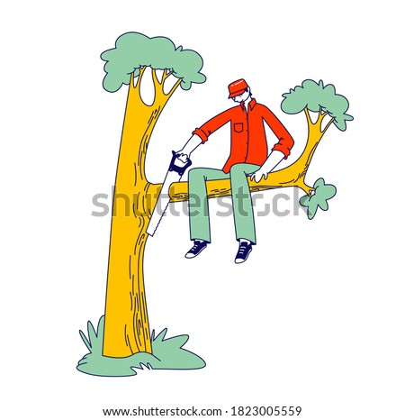 Stupid Male Character Sawing Off the Tree Branch He is Sitting on. Man Idiot or Fool Harm to himself, Making Great Mistake. Human Stupidity, Foolishness Concept. Linear Vector Illustration Сток-фото ©