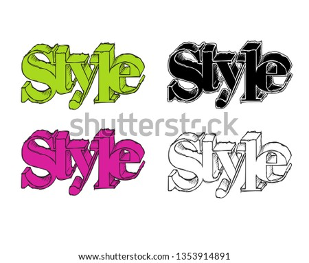 Style text. Inscription style. Style text in different colors. Print for design.