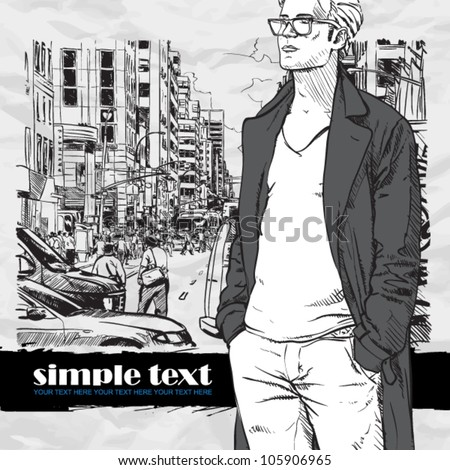 Stylish guy on a street background.  Place for your text. Vector illustration