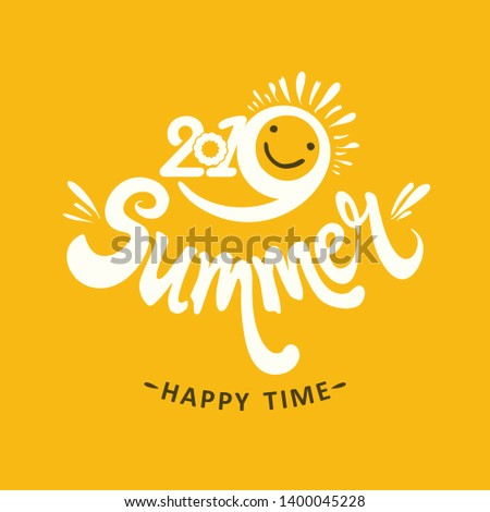 Stylish seasonal template 2019 Summer. Happy time. Bright yellow sun smiles. Vector illustration for season banner, label, poster, logo Summer.