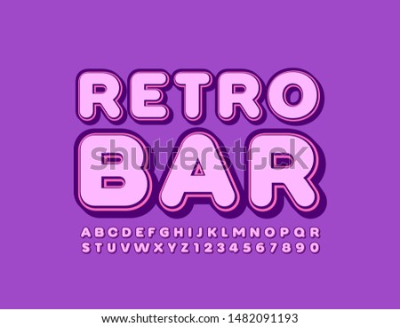 Stylish stylish Sign Retro Bar. Bright colorful Font. Vintage style Alphabet Letters and Numbers