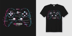 Stylish t-shirt and apparel trendy design with glitchy gamepad, typography, print, vector illustration. Global swatches.