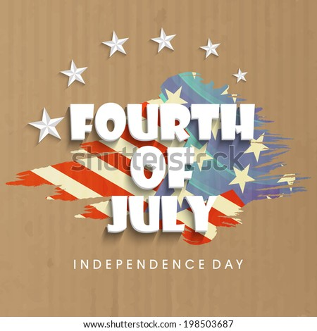 Stylish text Fourth of July with American Flag on vintage brown background.