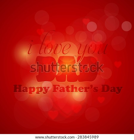 Stylish Text Happy Fathers Day Abstract Red Colors Background Vector Design. Announcement and Celebration Message Poster, Flyer #283845989