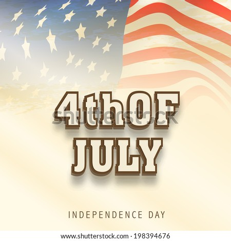 Stylish text 4th of July, American Independence Day celebration concept on vintage brown background.