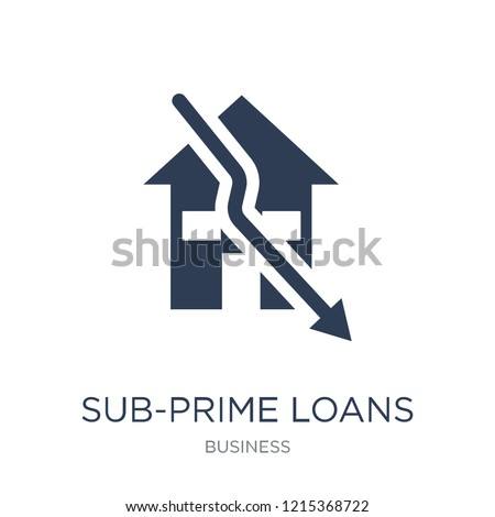 Sub-prime loans icon. Trendy flat vector Sub-prime loans icon on white background from business collection, vector illustration can be use for web and mobile, eps10