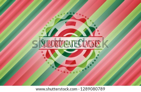 Subordinate Clauses christmas colors emblem.