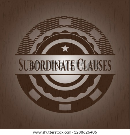 Subordinate Clauses retro style wood emblem
