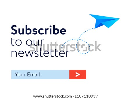 Subscribe Now For Our Newsletter form.  UI UX Design form template with Text Box and Subscribe Button Template and paper styled plane. Flat design.